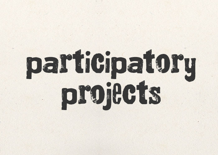Participatory Projects